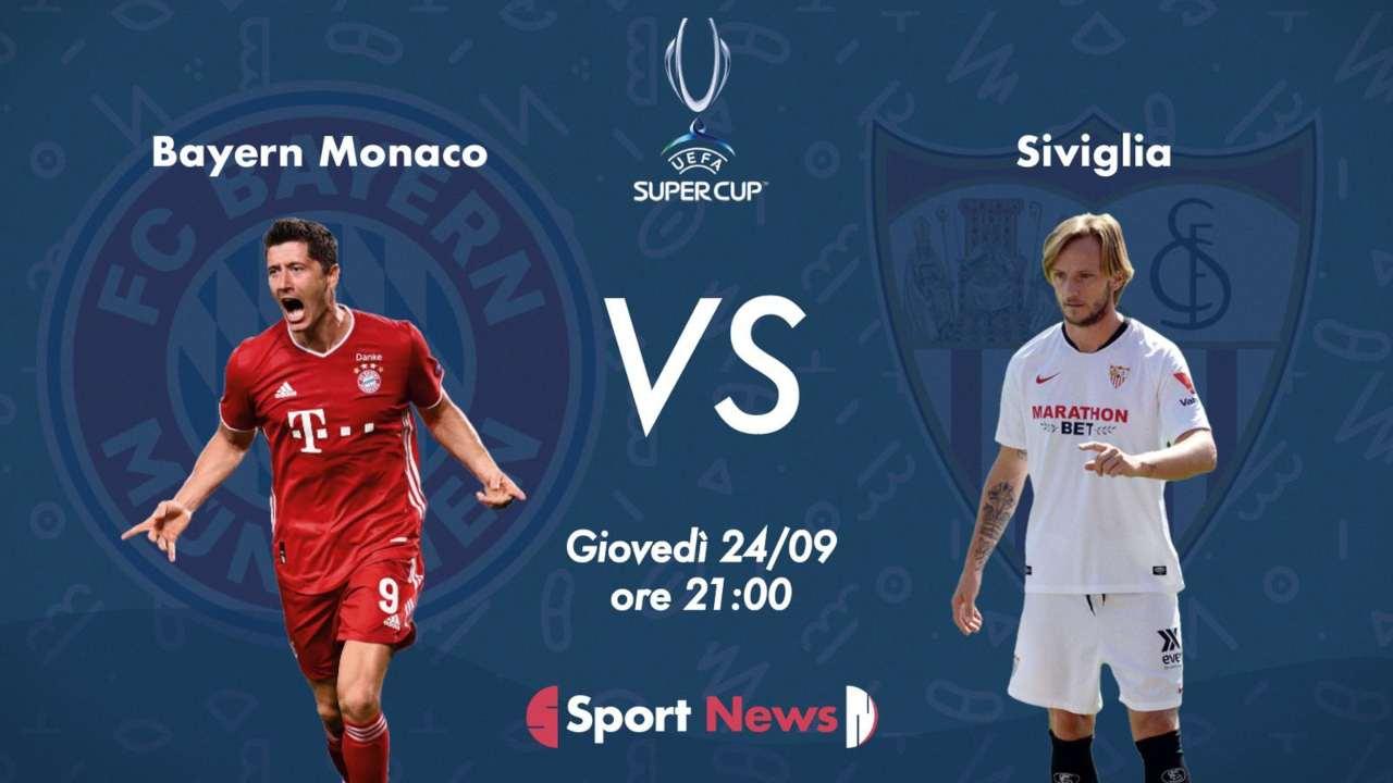 Supercoppa Europea | Bayern-Siviglia. Probabili formazioni, dove vederla in tv e streaming